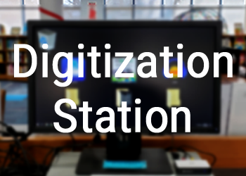 Digitization Station